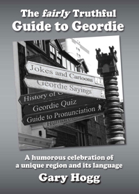 Fairly Truthful Guide to Geordie book details